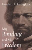 My Bondage and My Freedom Pdf/ePub eBook