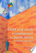 Child and Youth Misbehaviour in South Africa