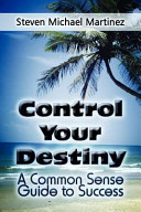 Control Your Destiny