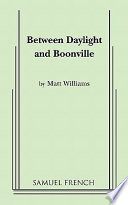 Between Daylight and Boonville Book