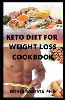 Keto Diet for Weight Loss Cookbook