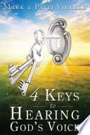 4 Keys To Hearing God S Voice Book PDF
