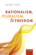 Rationalism, Pluralism, and Freedom