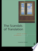 The Scandals of Translation  : Towards an Ethics of Difference