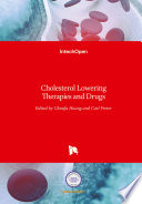 Cholesterol Lowering Therapies and Drugs