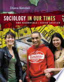 Sociology In Our Times The Essentials