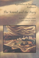 Approaches to Teaching Faulkner's The Sound and the Fury