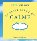 Le petit livre du calme Pdf/ePub eBook