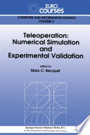 Teleoperation  Numerical Simulation and Experimental Validation