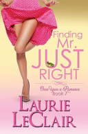 Finding Mr. Just Right (Book 7, Once Upon a Romance Series)