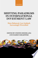 Shifting Paradigms In International Investment Law