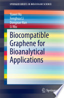 Biocompatible Graphene For Bioanalytical Applications Book PDF