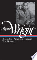 Works: Later works: Black boy (American hunger) ; The outsider