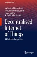 Decentralised Internet of Things