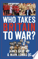 Who Takes Britain to War