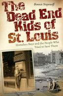 The Dead End Kids of St. Louis