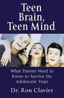 Teen Brain  Teen Mind Book