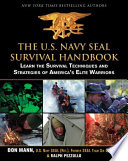 The U S Navy Seal Survival Handbook Book PDF