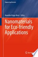 Nanomaterials for Eco friendly Applications