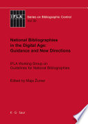 National Bibliographies In The Digital Age Guidance And New Directions