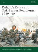 Knight's Cross and Oak-Leaves Recipients 1939–40 Pdf/ePub eBook