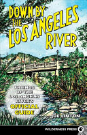 Down by the Los Angeles River