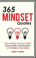 365 Mindset Quotes Daily Mindset Quotes To Build Strong Habits Self Discipline And Achieve Your Goals