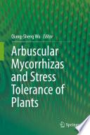 Arbuscular Mycorrhizas and Stress Tolerance of Plants Book
