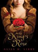 The King's Rose [Pdf/ePub] eBook