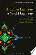 Bulgarian Literature as World Literature