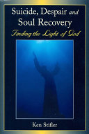 Suicide, Despair, and Soul Recovery