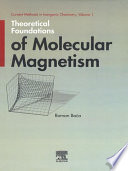 Theoretical Foundations of Molecular Magnetism