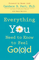 Everything You Need To Know To Feel Go O D