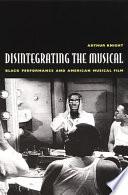 Disintegrating The Musical