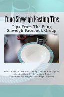 Fung Shweigh Fasting Tips