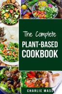 PLANT BASED COOKBOOK  Plant Based Cookbook Whole Food Plant Based Cookbook  plant based cookbook whole food plant based cookbook whole