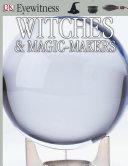 DK Eyewitness Books: Witches & Magic-makers Pdf/ePub eBook