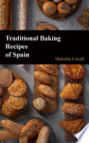 Traditional Baking Recipes Of Spain