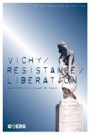 Vichy, Resistance, Liberation