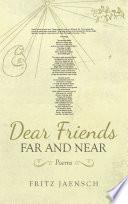 Dear Friends Far And Near