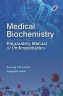 Medical Biochemistry Preparatory Manual For Undergraduates Book PDF