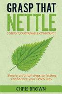 Grasp That Nettle Book
