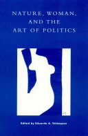 Nature, Woman, and the Art of Politics