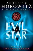The Gatekeepers #2: Evil Star [Pdf/ePub] eBook
