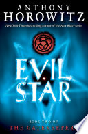 """The Gatekeepers #2: Evil Star"" by Anthony Horowitz"