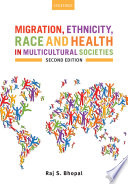 Migration Ethnicity Race And Health In Multicultural Societies Book PDF