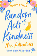 Random Acts of Kindness   Part 4