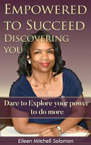 Empowered to Succeed  Discovering You Book