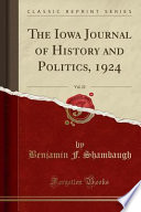 The Iowa Journal of History and Politics, 1924, Vol. 22 (Classic Reprint)
