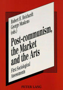 Post communism  the Market and the Arts Book